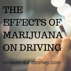 The Effects of Marijuana on Driving