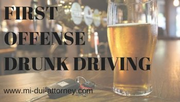First Offense DUI Drunk Driving