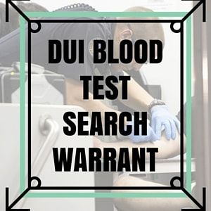 Michigan DUI Blood Test Search Warrant - Are they defensible?